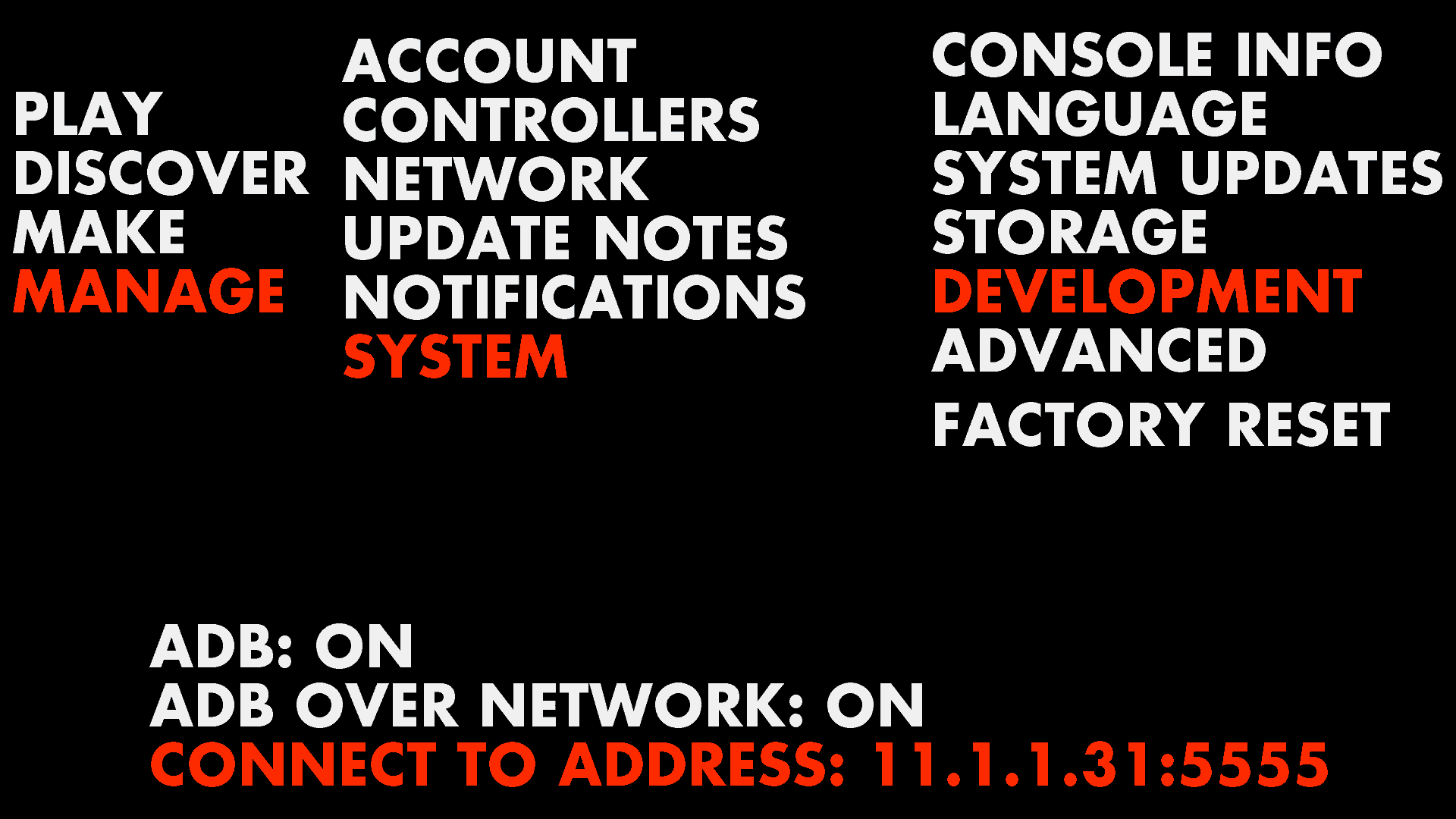 Ouya Setup Network ADB through the menu system.