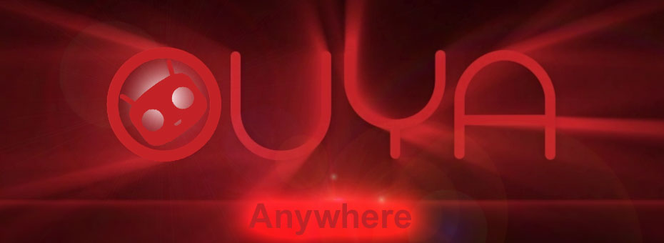 Ouya Anywhere - Part 1 - Web Title.